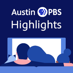 Austin PBS Schedule Highlights